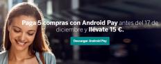Paga 5 compras con Android Pay – BBVA y llévate 15€